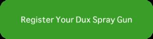 Register Dux Spray Gun Button